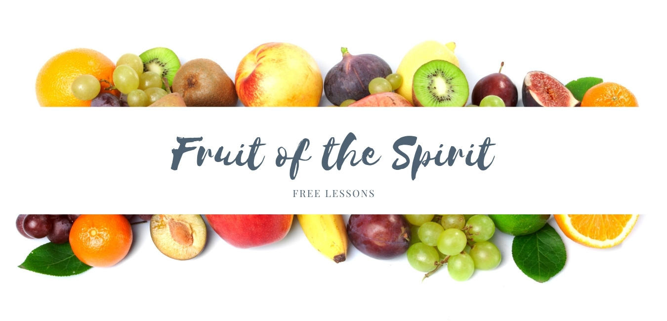 Fruit of the Spirit Free Lessons Banner