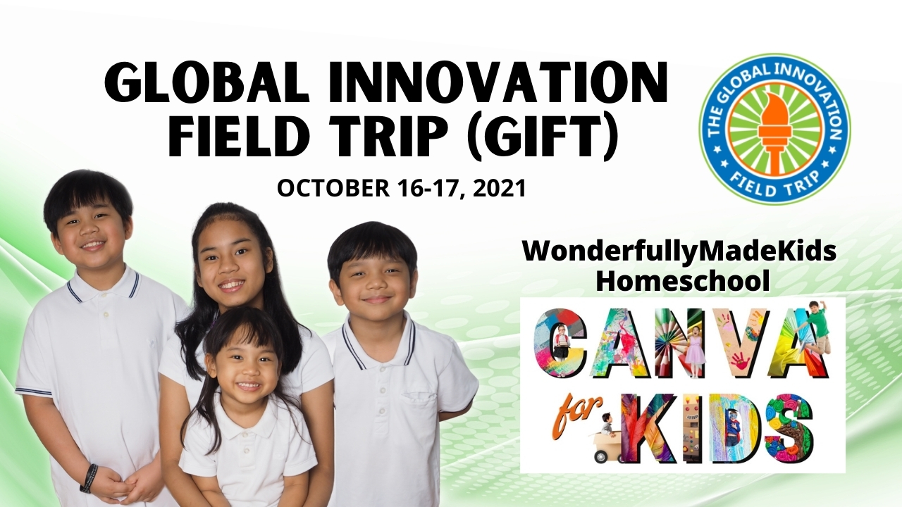 Our GIFT (Global Innovation Field Trip)